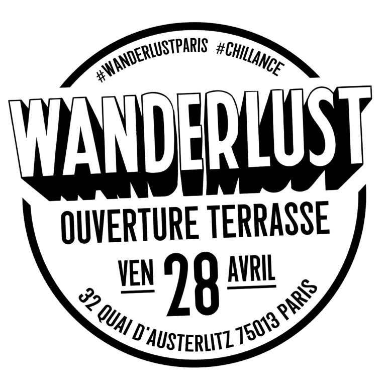 OUVERTURE DE LA TERRASSE DU WANDERLUST CE SOIR