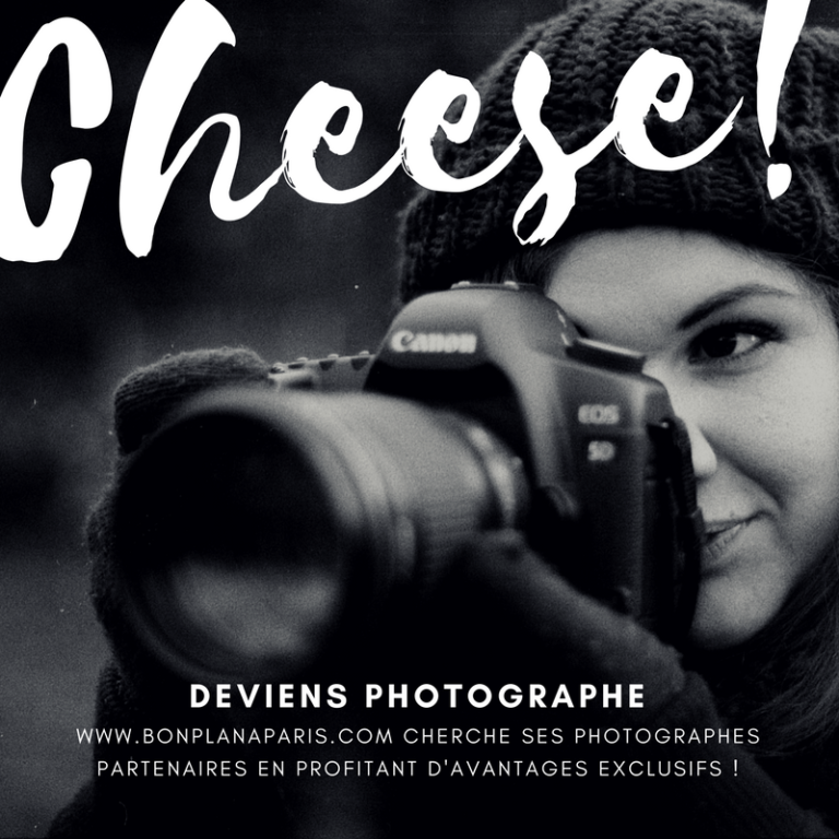 DEVIENS PHOTOGRAPHE DE BONPLANAPARIS.COM