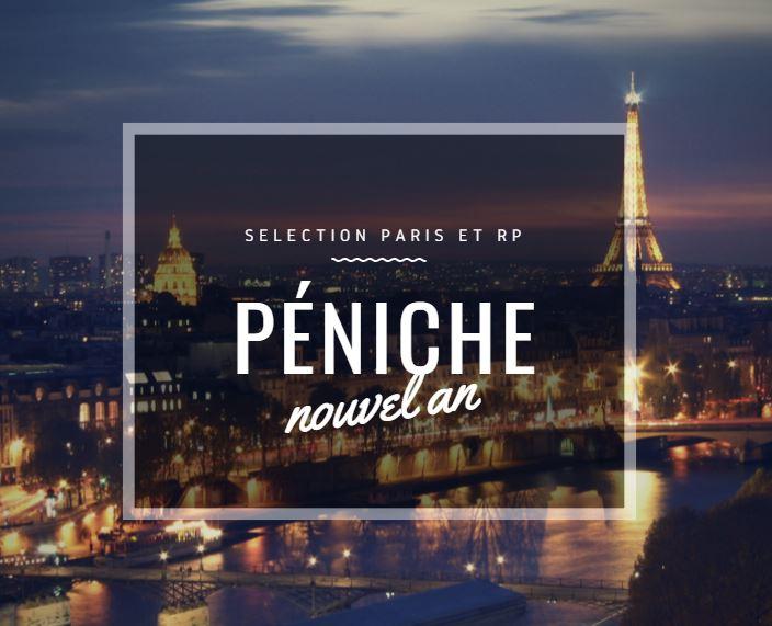TOP PENICHES POUR LE REVEILLON DU NOUVEL AN A PARIS
